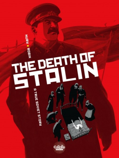 THE DEATH OF STALIN by Fabien Nury and Thierry Robin