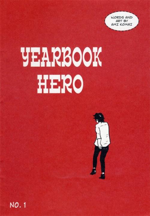 YEARBOOK HERO by Ami Komai