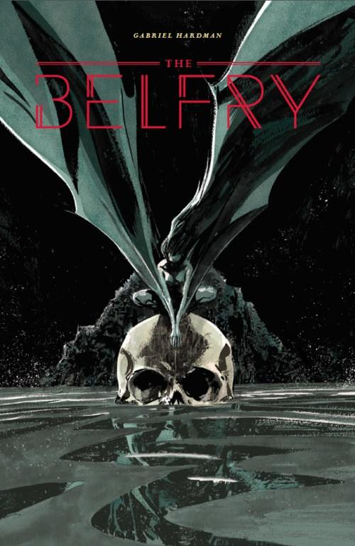 THE BELFRY by Gabriel Hardman