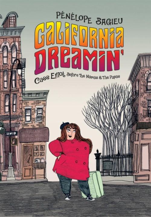 CALFORNIA DREAMIN' by Pénélope Bagieu