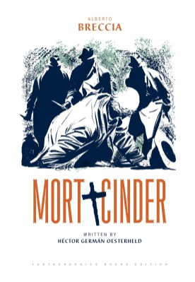 Alberto Breccia Library v01 - Mort Cinder (2018) (digital-Empire) 001 (Копировать)