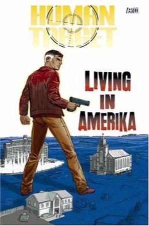 Human Target: Living in Amerika