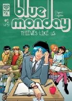 Blue Monday: Thieves Like Us #1