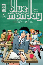 Blue Monday: Thieves Like Us #1