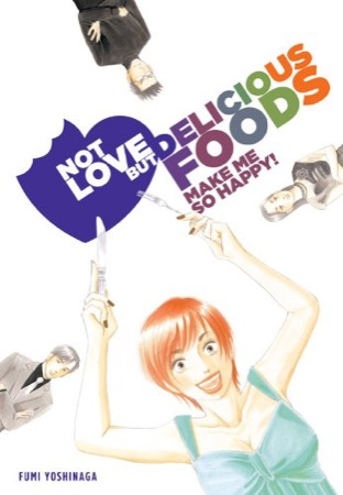 Not Love But Delicious Foods Make Me So Happy! cover