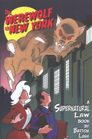 The Werewolf of New York: A Supernatural Law Book