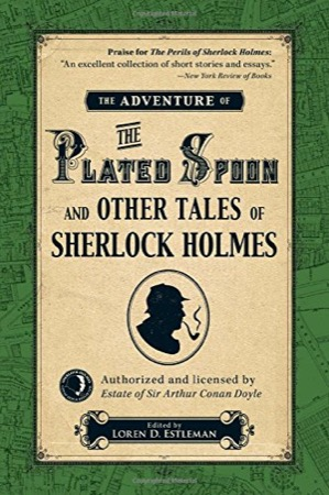 The Adventure of the Plated Spoon and Other Tales of Sherlock Holmes cover