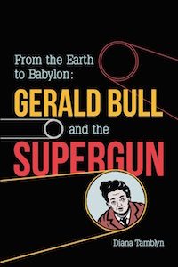 Gerald Bull and the Supergun cover