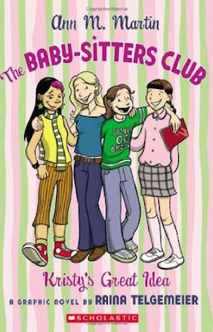 The Baby-Sitters Club: Kristy's Great Idea cover