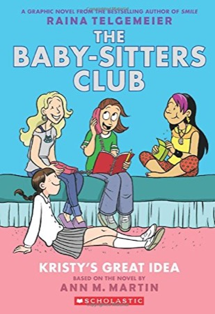 The Baby-Sitters Club: Kristy's Great Idea color edition cover
