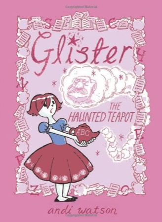 Glister: The Haunted Teapot cover