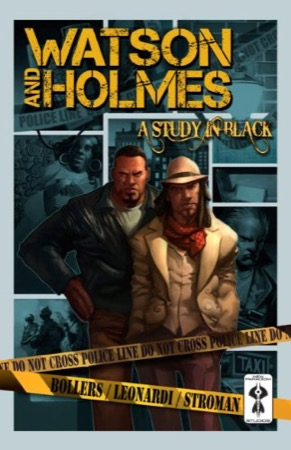Watson and Holmes: A Study in Black cover
