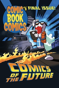 Comic Book Comics #6 cover