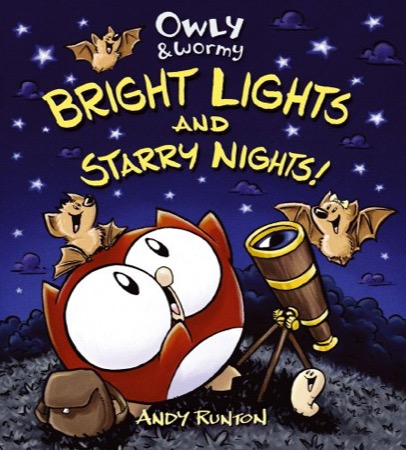 Owly & Wormy: Bright Lights and Starry Nights! cover