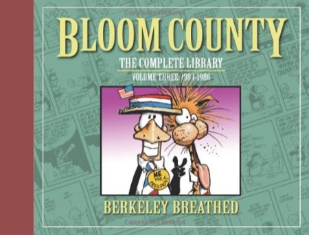 Bloom County: The Complete Library Volume 3: 1984-1986