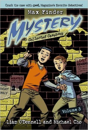Max Finder Mystery Collected Casebook Volumes 1-3