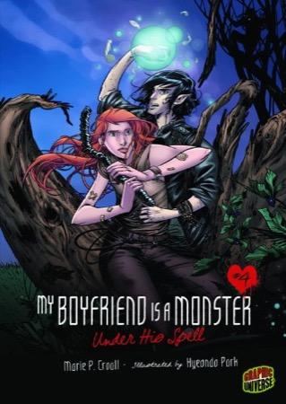My Boyfriend Is a Monster: Under His Spell