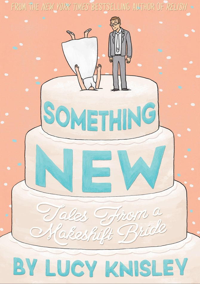 Lucy Knisley's Next Graphic Novel, Something New, Cover Revealed