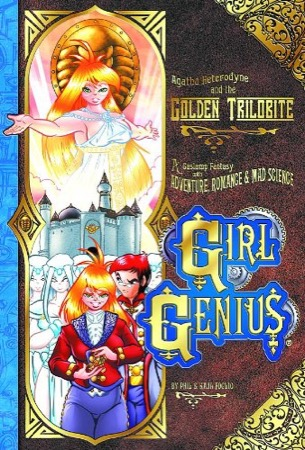 Girl Genius: Agatha Heterodyne and the Golden Trilobite