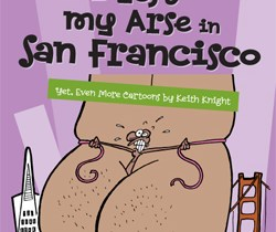 I Left My Arse in San Francisco