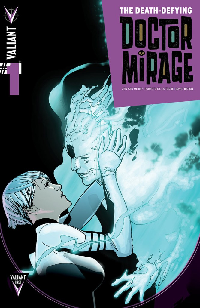 The Death-Defying Dr. Mirage #1