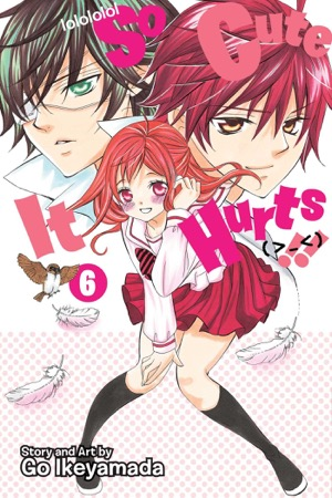 So Cute It Hurts!! Volume 6
