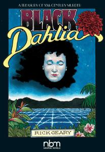 Black Dahlia (A Treasury of XXth Century Murder) by Rick Geary