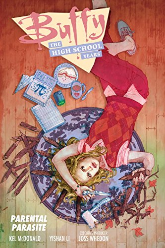 The third Buffy: The High School Years volume, Parental Parasite