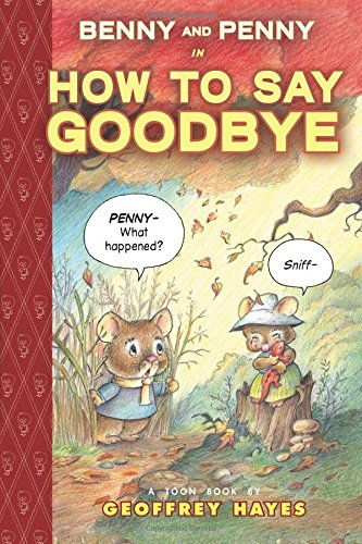 Benny and Penny in How To Say Goodbye
