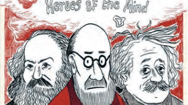 Marx, Freud, Einstein: Heroes of the Mind