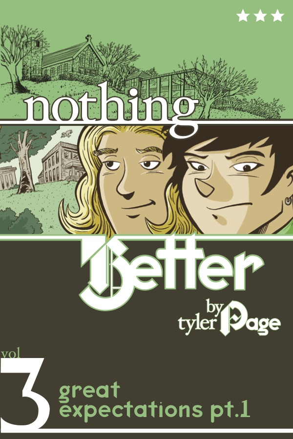 Nothing Better 3: Great Expectations Part 1