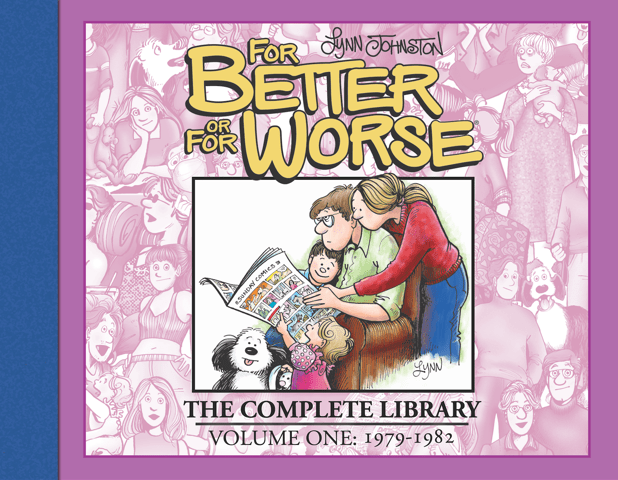 For Better or For Worse: The Complete Library Volume 1