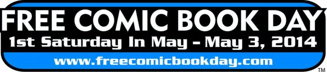 Free Comic Book Day May 3 2014