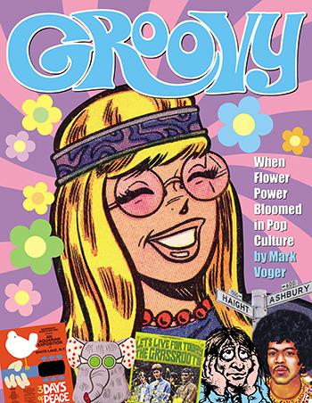 Groovy: When Flower Power Bloomed in Pop Culture