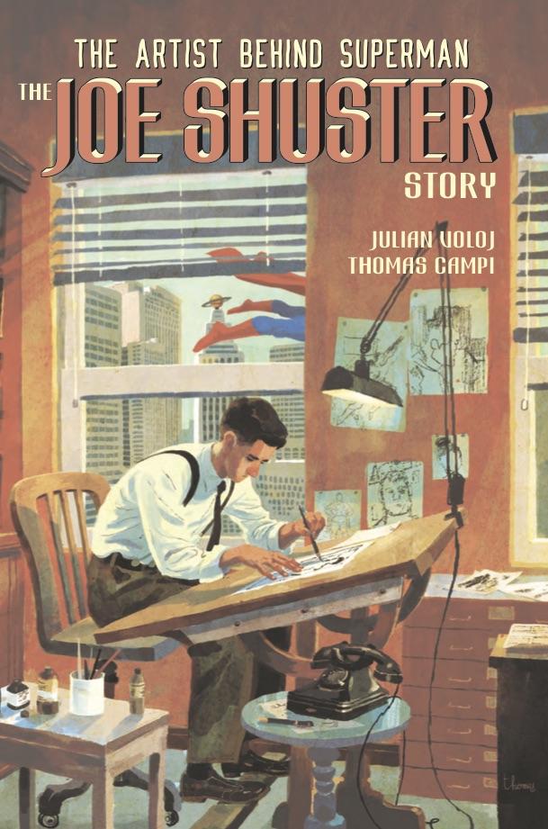 The Joe Shuster Story: The Artist Behind Superman