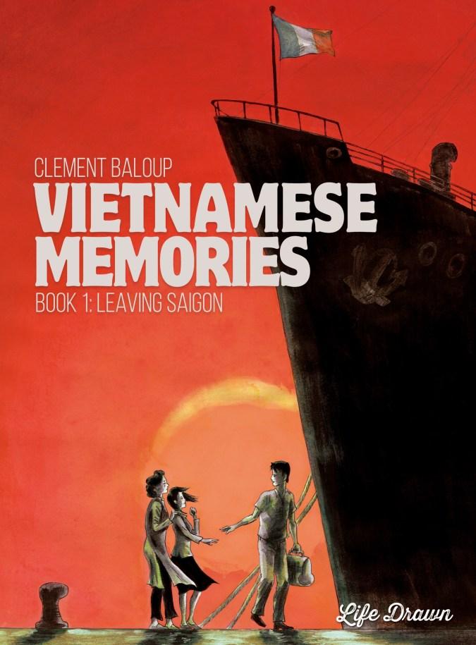 Vietnamese Memories: Leaving Saigon by Clément Baloup