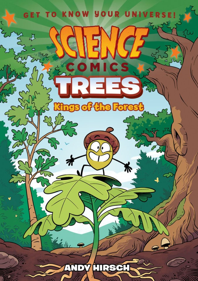 Science Comics: Trees: Kings of the Forest
