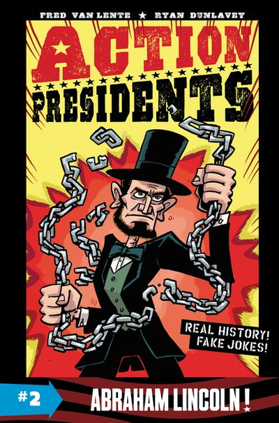 Action Presidents: Abraham Lincoln!