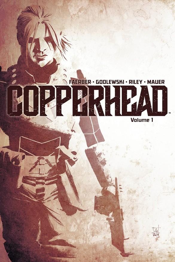 Copperhead Volume 1