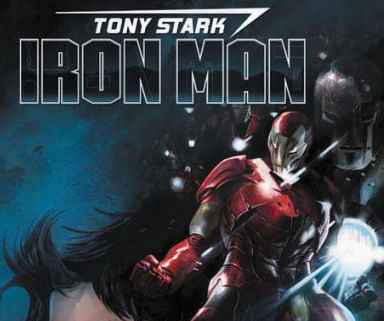 Tony Stark: Iron Man Volume 1: Self-Made Man