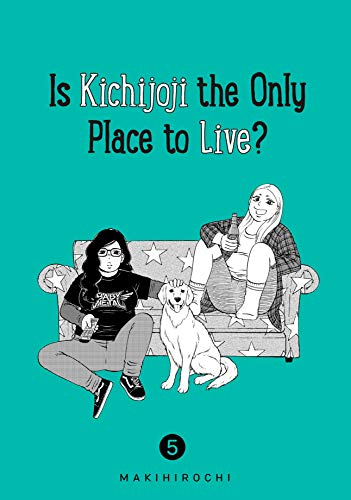 Is Kichijoji the Only Place to Live? Volume 5
