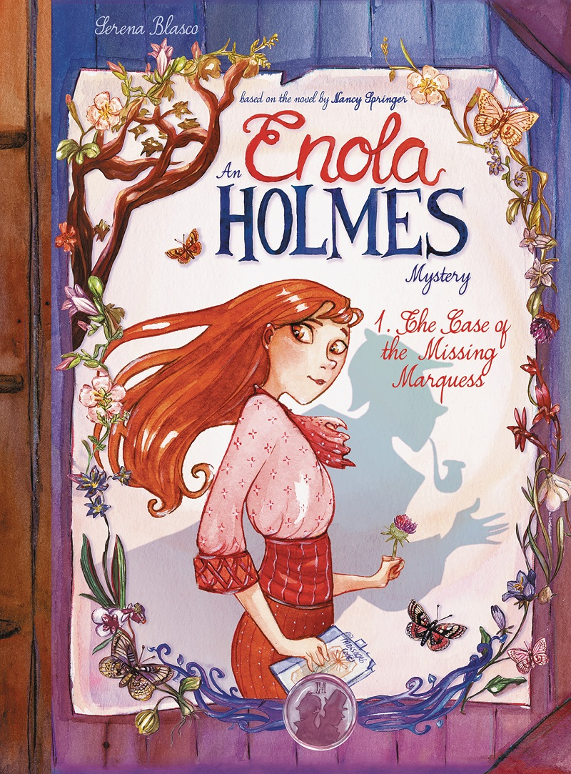 An Enola Holmes Mystery: The Case of the Missing Marquess