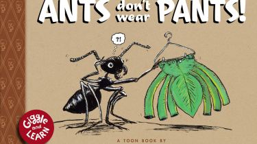 Ants Don't Wear Pants!