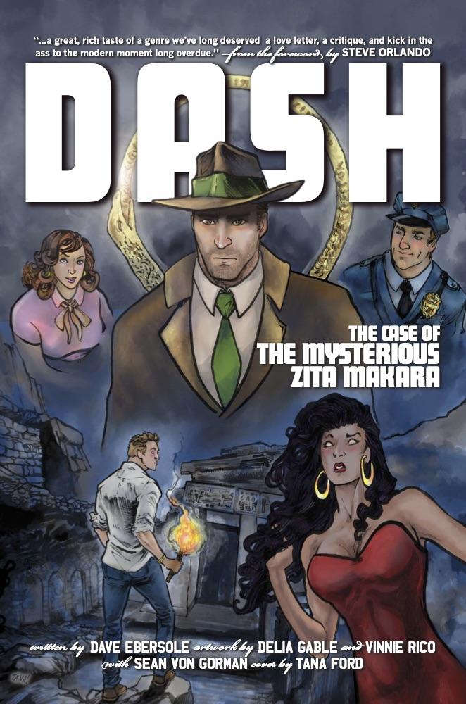 Dash Volume 1: The Case of the Mysterious Zita Makara