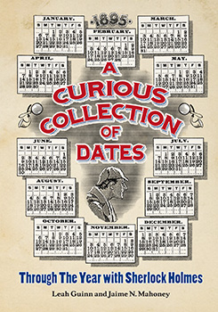 A Curious Collection of Dates: Through the Year With Sherlock Holmes