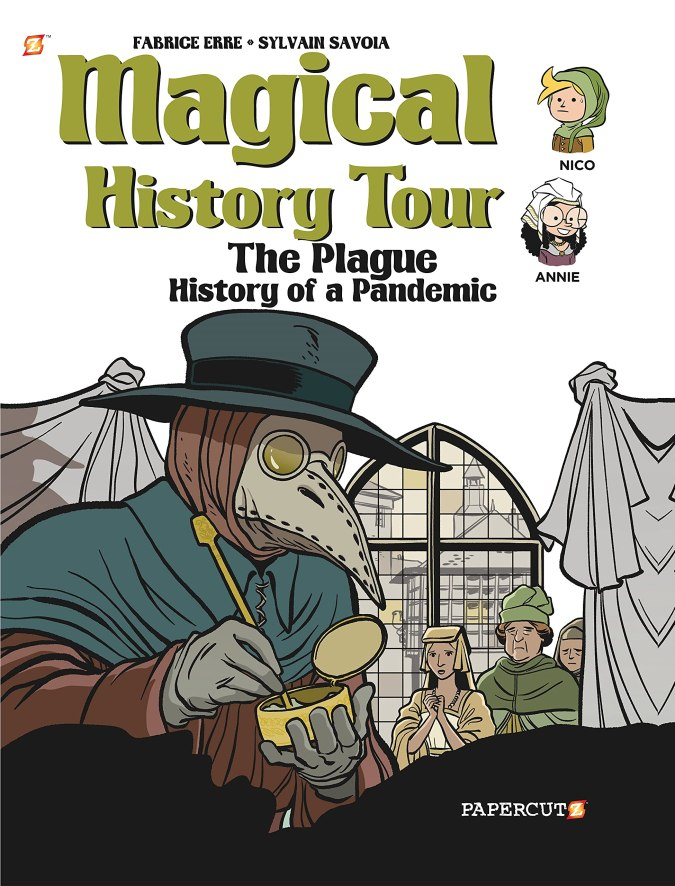 Magical History Tour: The Plague: History of a Pandemic cover