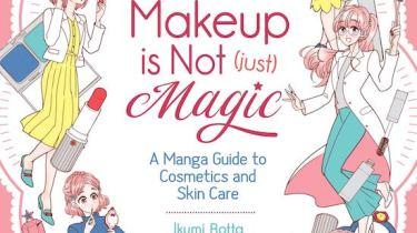 Makeup Is Not (Just) Magic