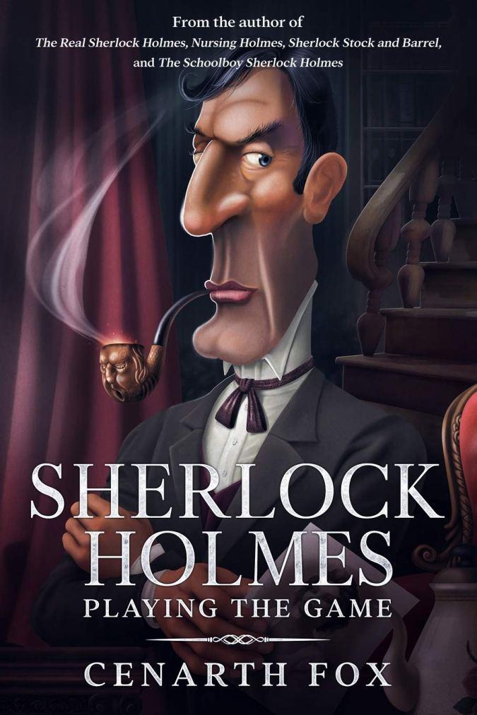 Sherlock Holmes: Playing the Game