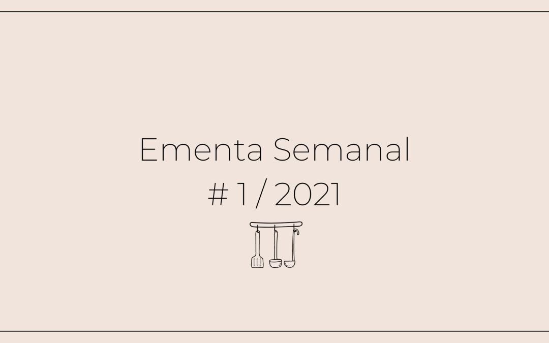 Ementa Semanal: #2 / 2021