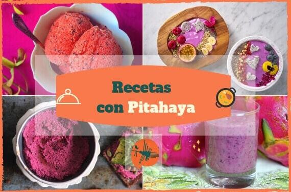 Recetas con Pitaya o Pitahaya